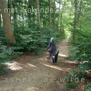 Anneke De Wilde - Met Krakende Pedalen