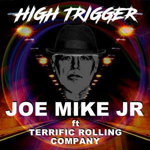 Joe Mike Junior - High Trigger