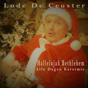 Lode De Ceuster - Hallelujah Bethlehem
