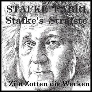 Stafke Fabri - Stafke's Strafste