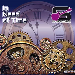 The Scills - In Need Of Time