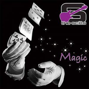 The Scills - Magic